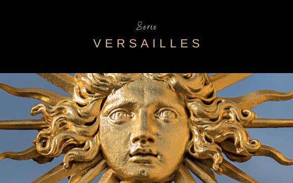 Serie / Versailles